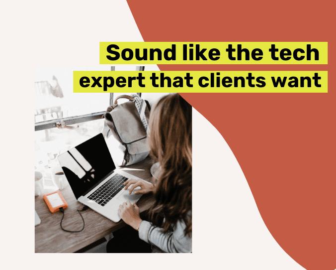 sound like a tech expert